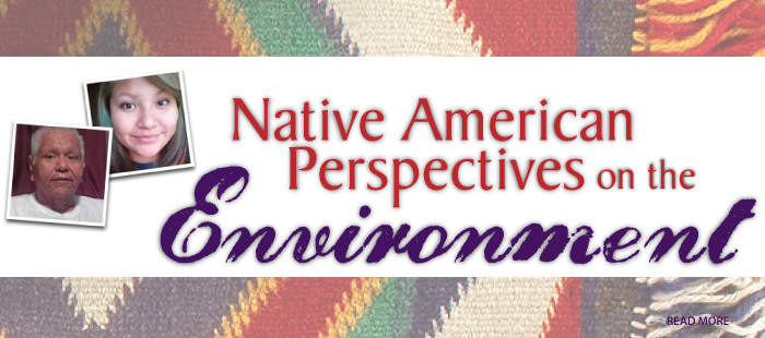 Native American Perspectives on the Environment